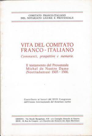 comitato del Notariato Franco-Italiano (testamento M.Nostradamus) - Copia