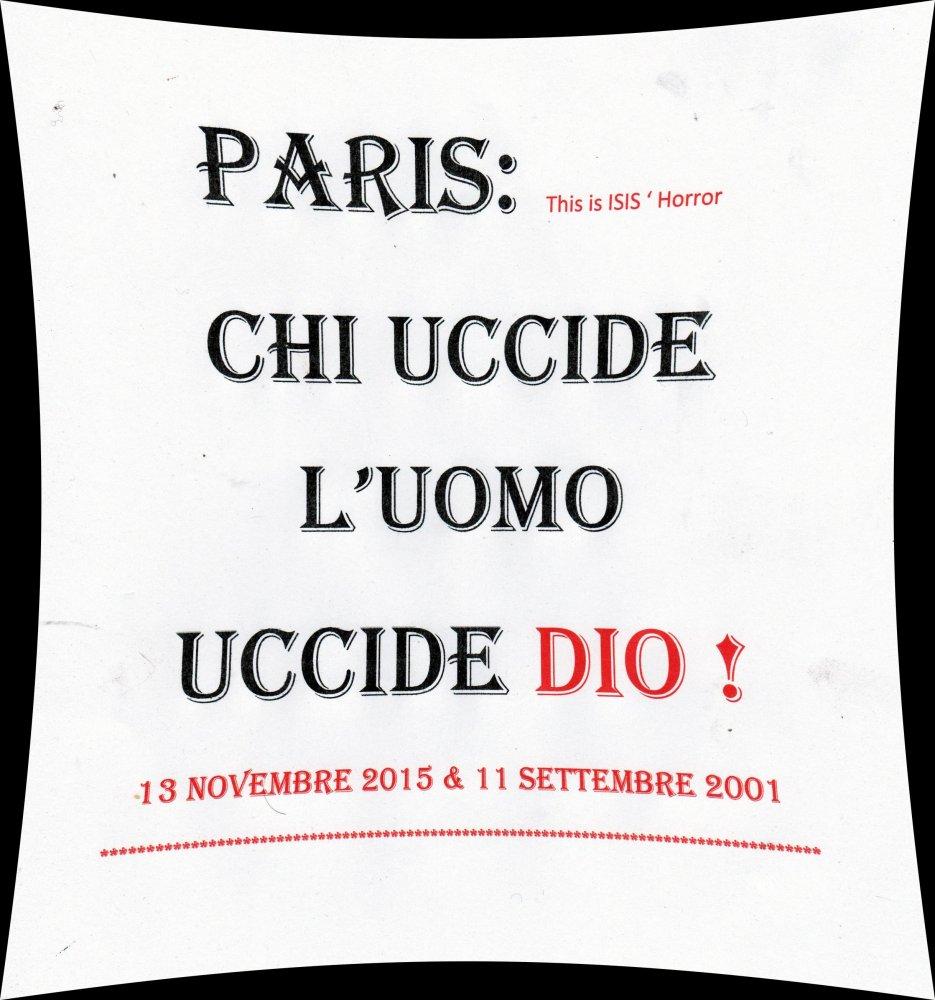 Paris vittima della barbarie che è ora di combattere...dopo tanti massacri. (1/2)